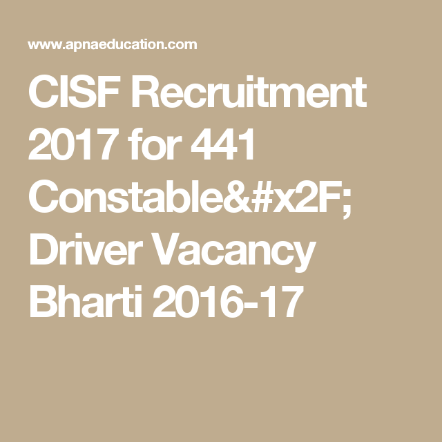 CISF Recruitment 2017 for 441 Constable/ Driver Vacancy Bharti 2016 on police employment application form, background check application form, funding application form, training application form, finance application form, internship application form, career application form, registration application form, property application form, enrollment application form, florida employment application form, education application form, healthcare application form, transportation application form, information application form, government application form, software application form, hiring application form, student employment application form, charity application form,