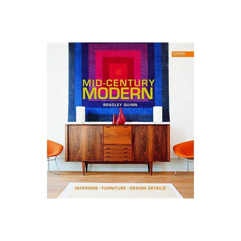 Mid Century Modern By Bradley Quinn Hardcover Mid Century