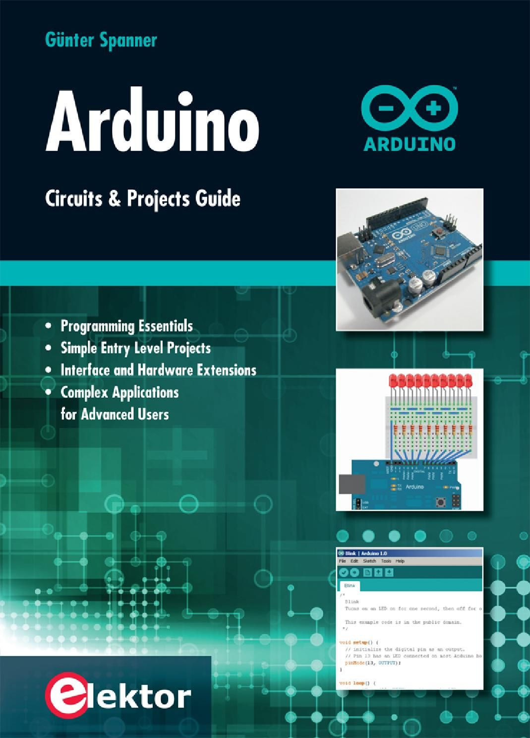 Preview Arduino Projects And Circuits Guide Arduino Projects Arduino Cool Arduino Projects