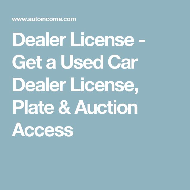 Dealer License  Get A Used Car Dealer License Plate  Auction