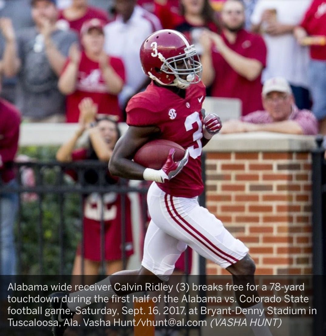 Alabama Wide Receiver Calvin Ridley 3 Breaks Free For A 78 Yard Touchdown During The First Half Of The Alabama Vs Colorado Alabama Vs Alabama Bama Football