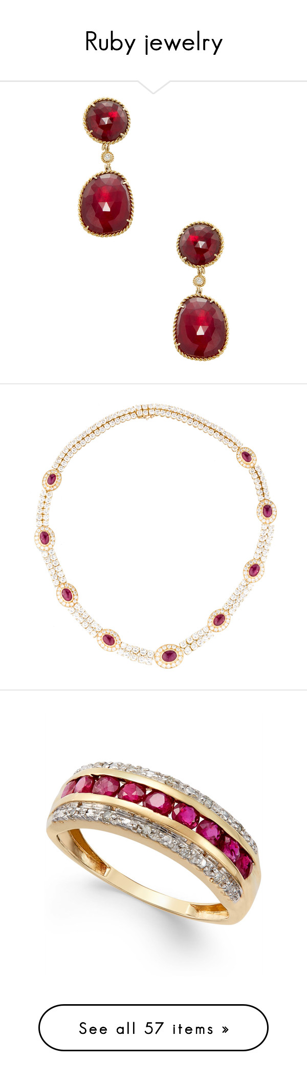 """Ruby jewelry"" by missloveschic ❤ liked on Polyvore featuring jewelry, earrings, red, ruby drop earrings, 18k diamond earrings, red jewelry, drop earrings, long diamond earrings, necklaces and gold"