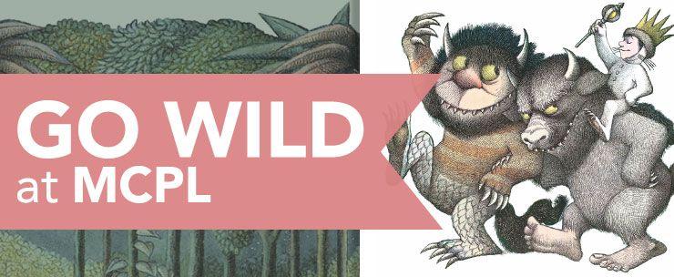 Go Wild at MCPL!