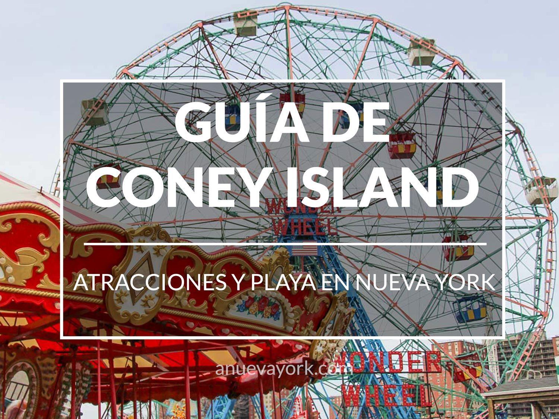Guía Para Visitar Coney Island Atracciones Y Playa En Nueva York Coney Island Nueva York Turismo Island