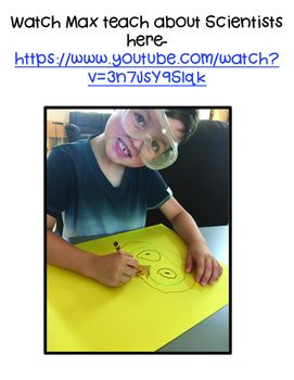 """This unit is perfect for the beginning of the year! The kids learn what a scientist does and who can be a scientist. I use the book """"What is a Scientist by Barbara Lehn. You can watch the book on YouTube!!    My son, Max also teaches about a Scientist"""