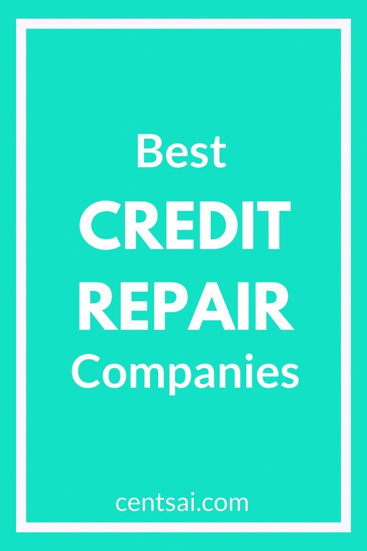 Best Credit Repair Companies Credit Repair Best Credit Repair