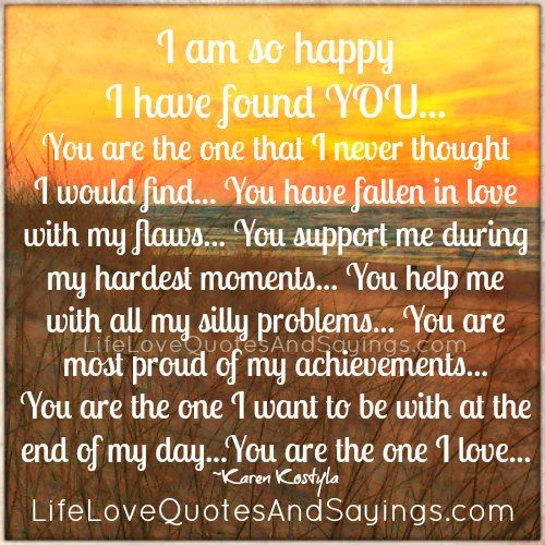 Quotes And Pics I Am Who I Am Am So Happy I Found You Love