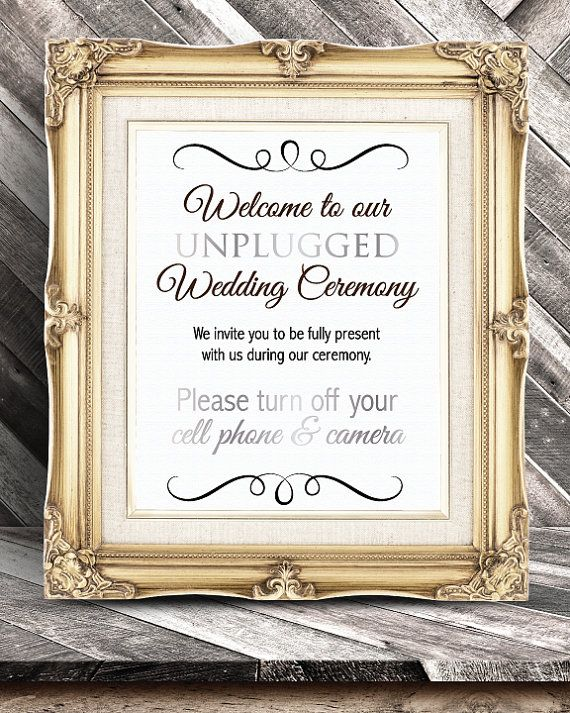 Unplugged Wedding Ceremony Sign - No cell phones - No
