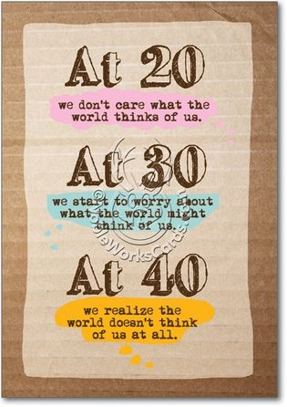 The World Thinks Card You Know You're Old When Pinterest Impressive Turning 40 Quotes