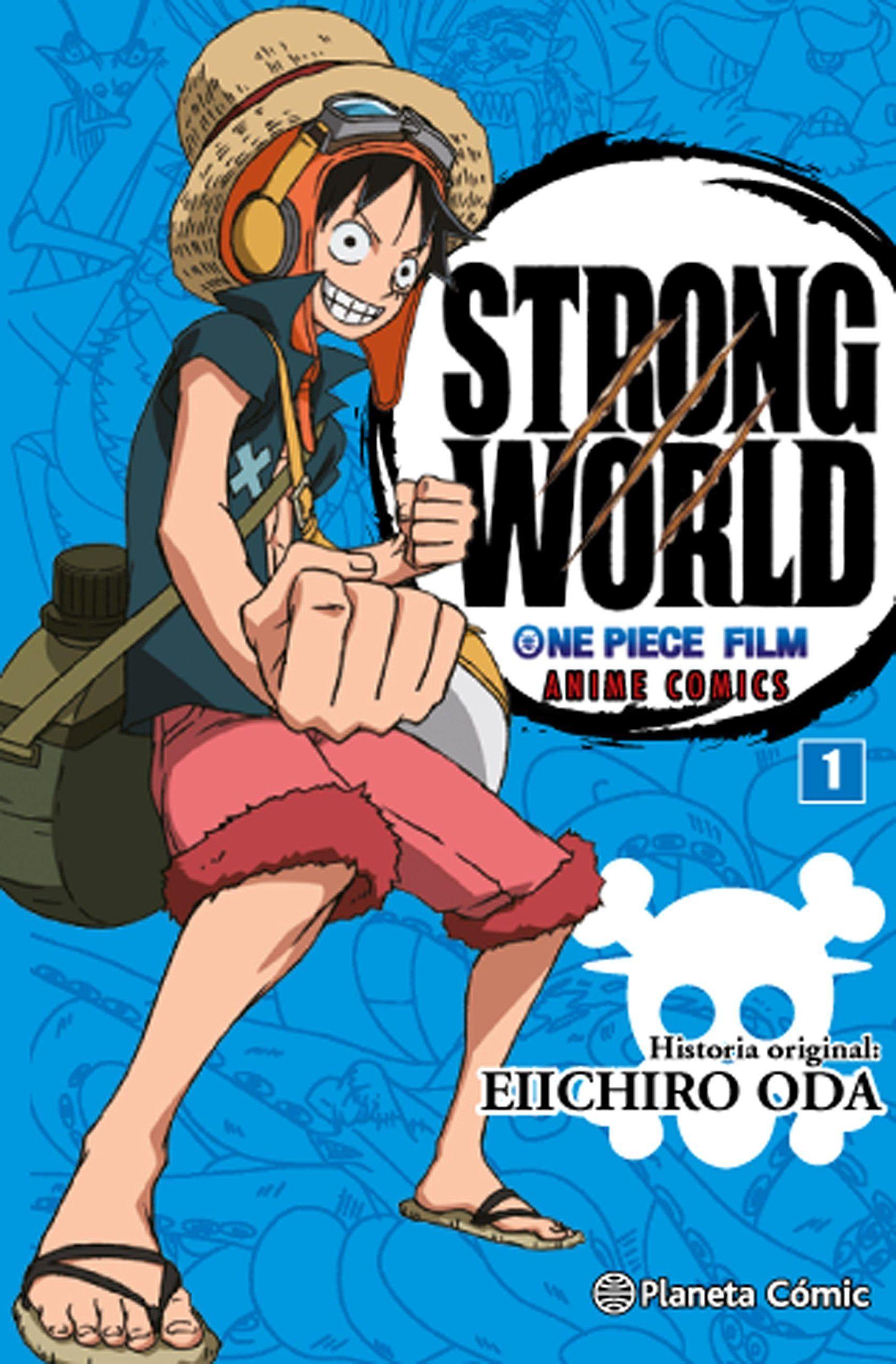 One Piece Film: Strong World (Anime Comics) - Empezado el 21/5/2016 - Terminado el 20/6/2016