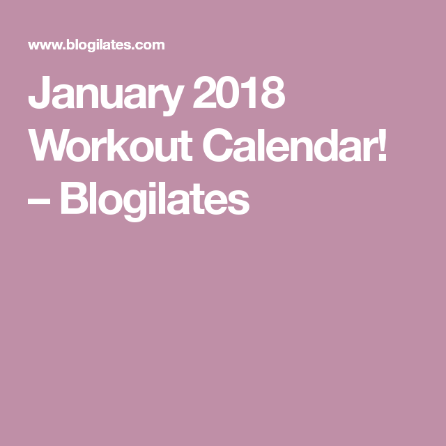 January 2018 Workout Calendar 2018 Pinterest Workout Calendar