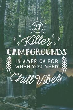 Photo of 27 Amazing Campgrounds In America For When You Need Chill Vibes