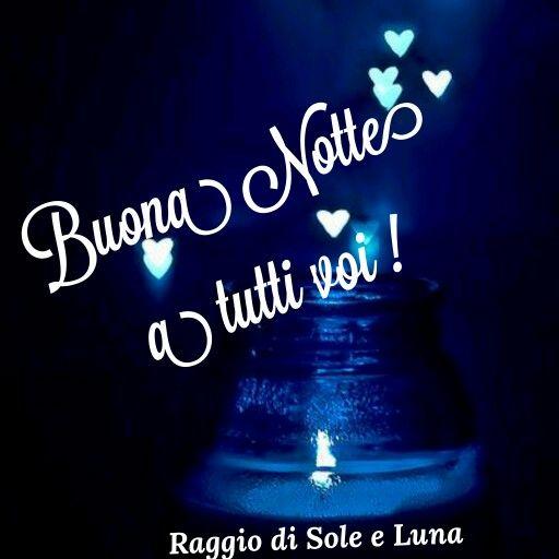 Buonanotte Raggio Di Sole E Luna 20162017 Good Night E Night