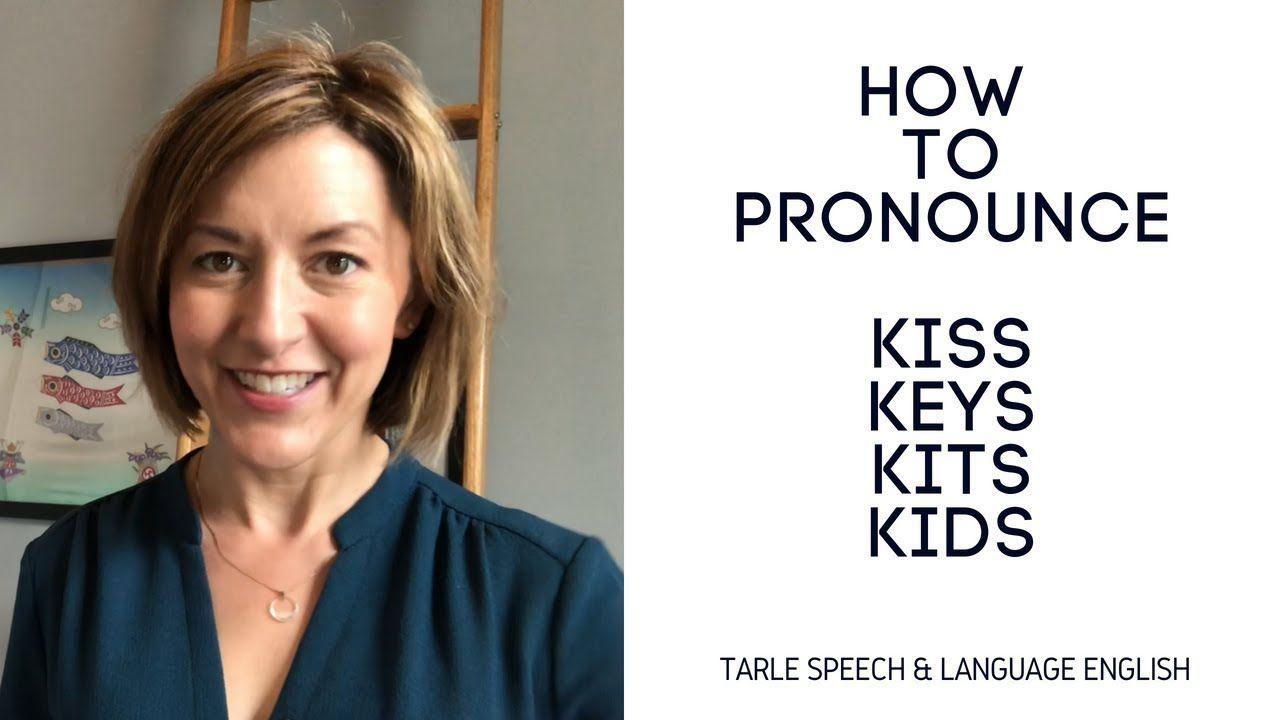 How to Pronounce KISS, KEYS, KITS, & KIDS - American English