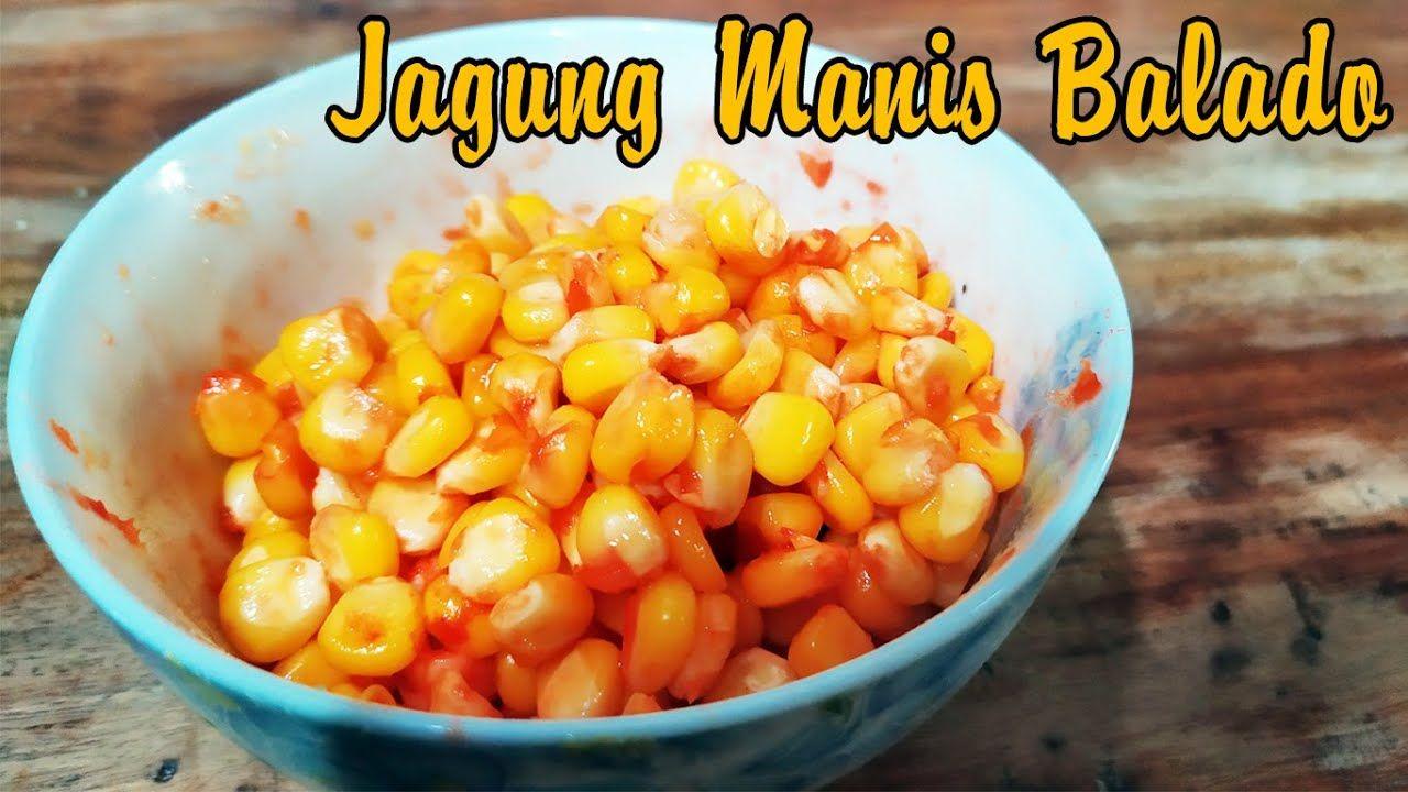 Jagung Manis Balado Jagung Cup Resep Jajanan Resep Masakan Memasak Resep Makanan