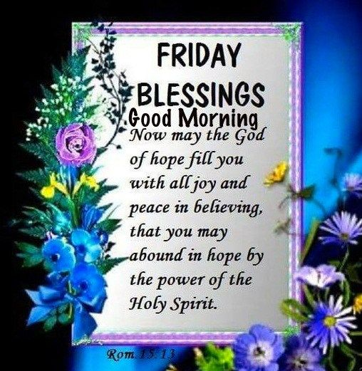 Good Morning Friday Blessings Best Friday Quotes And Images