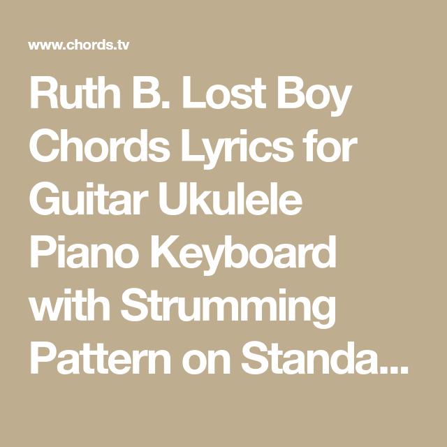 Ruth B. Lost Boy Chords Lyrics for Guitar Ukulele Piano Keyboard ...