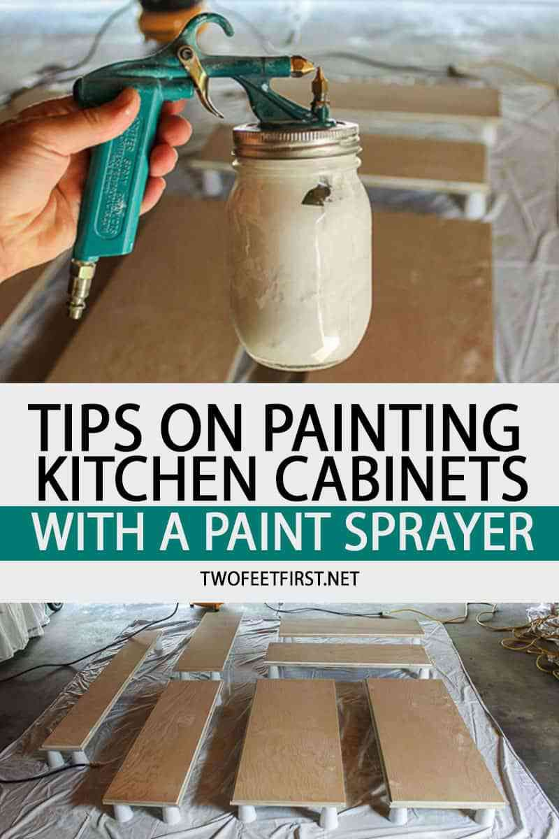Tips On Painting Kitchen Cabinets With A Paint Sprayer Painting Kitchen Cabinets Paint Sprayer Kitchen Paint