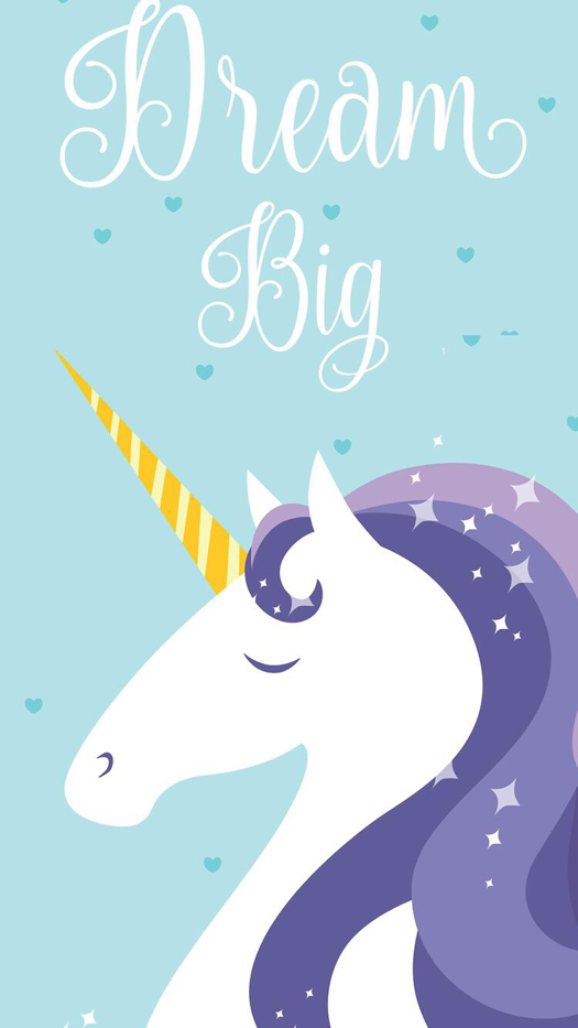 """""""Dream Big"""" Unicorn Wallpaper for iPhone and Android"""