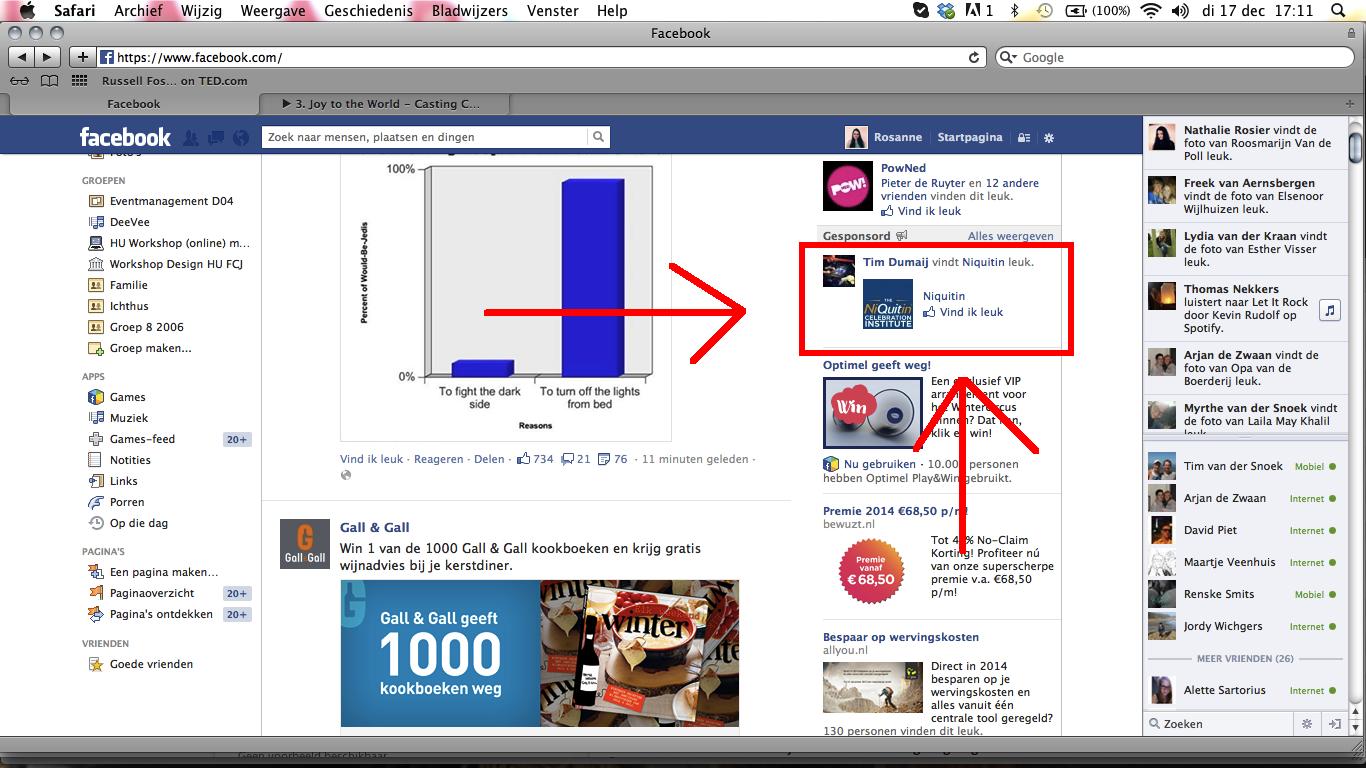 Zwak: ik heb daar niet naar gezocht en toch komt het op mijn Facebook.
