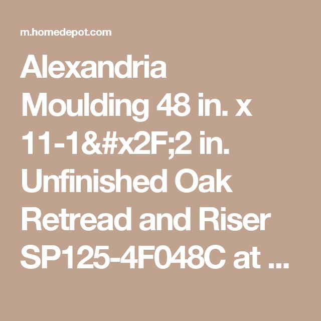 Best Alexandria Moulding 48 In X 11 1 2 In Unfinished Oak 400 x 300