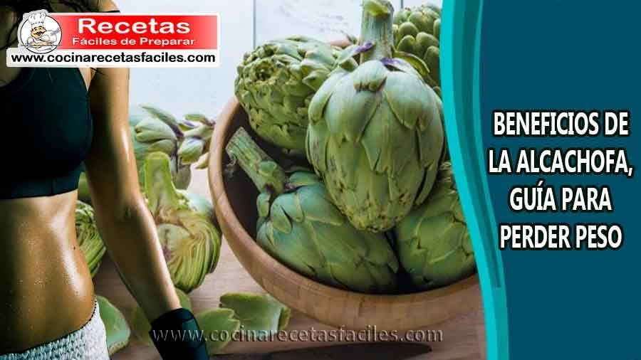 recetas para bajar de peso con alcachofa beneficios