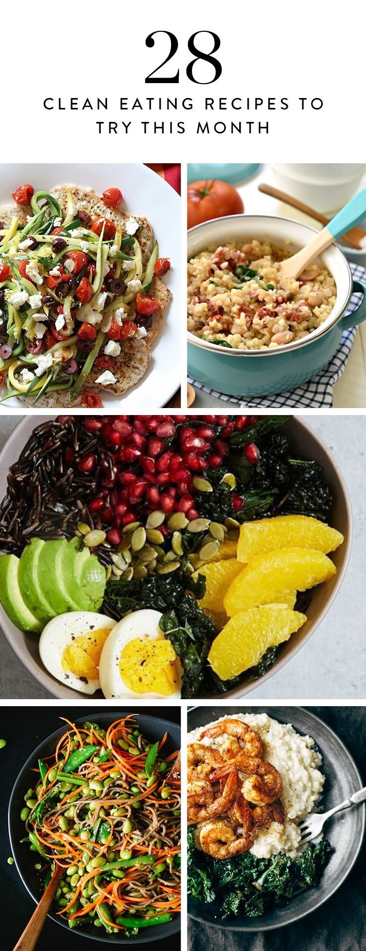 - 28 Clean Eating Dinners to Try Every Night in February  To prove how great (and diverse) a clean diet can be, we've got a month's worth of healthy meals that are so incredible, you might never go back to processed foods again.