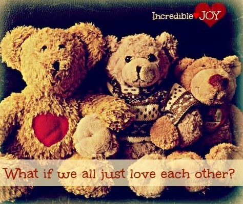 Love each other quote via www.Facebook.com/IncredibleJoy