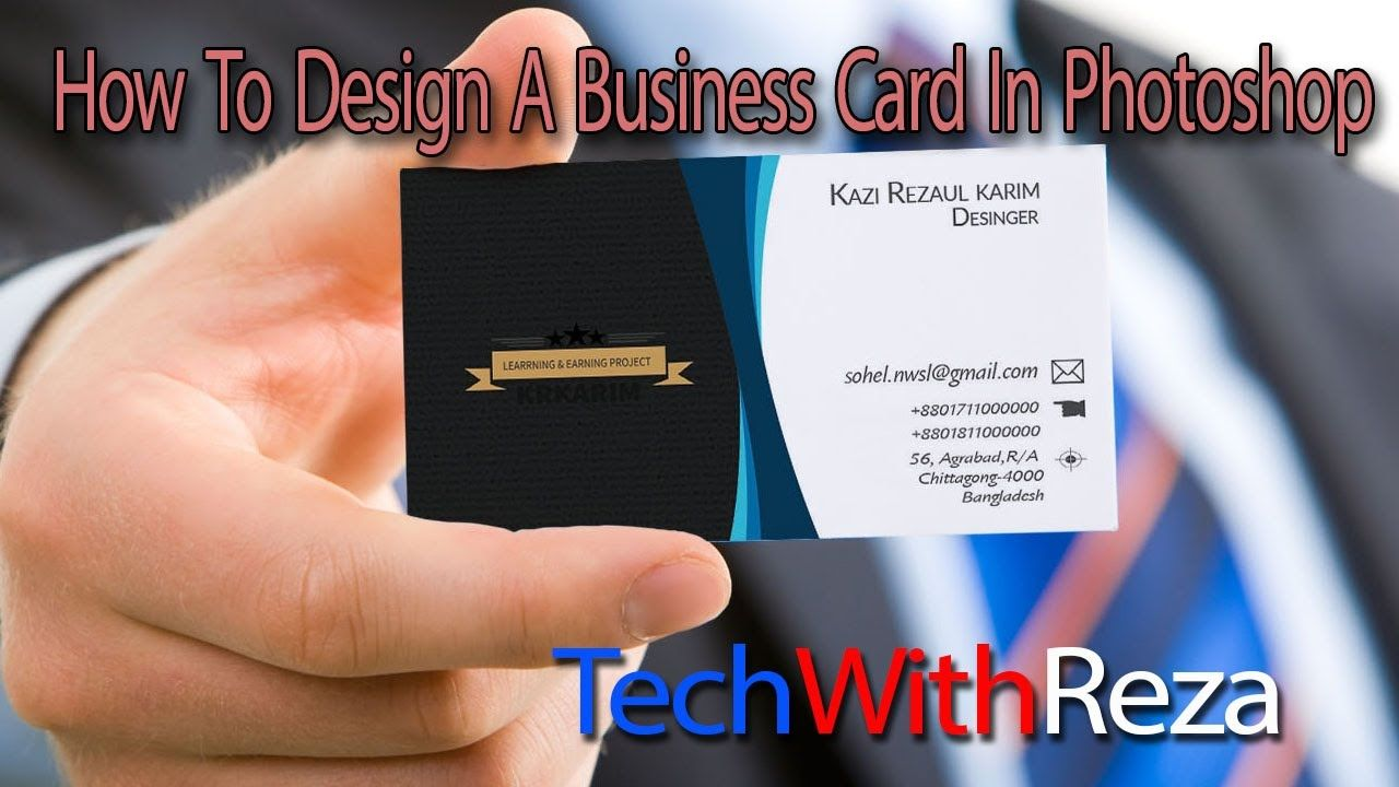 Photoshop Tutorial How To Design A Business Card In Photoshop ...