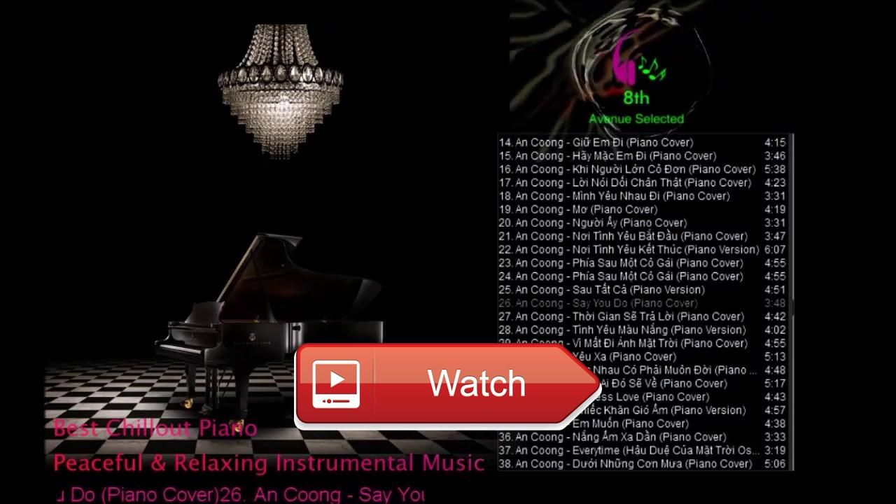 Best VPOP Songs on Piano Music Hits Piano Cover Playlist 17 part th