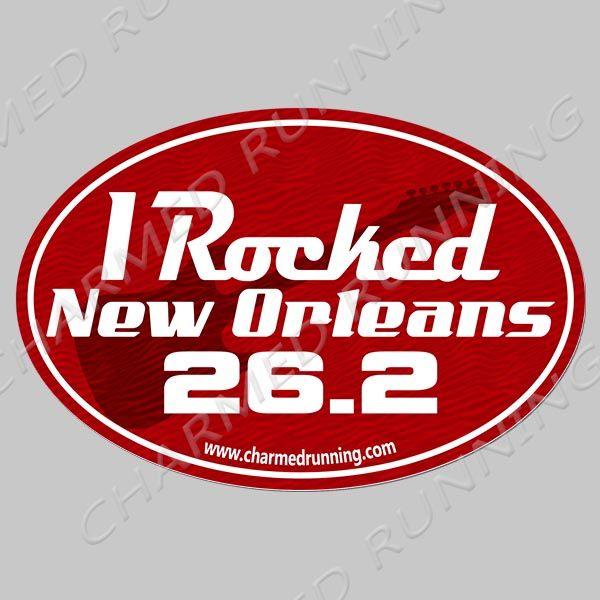 I rocked new orleans nola rock n roll 26 2 marathon car magnet
