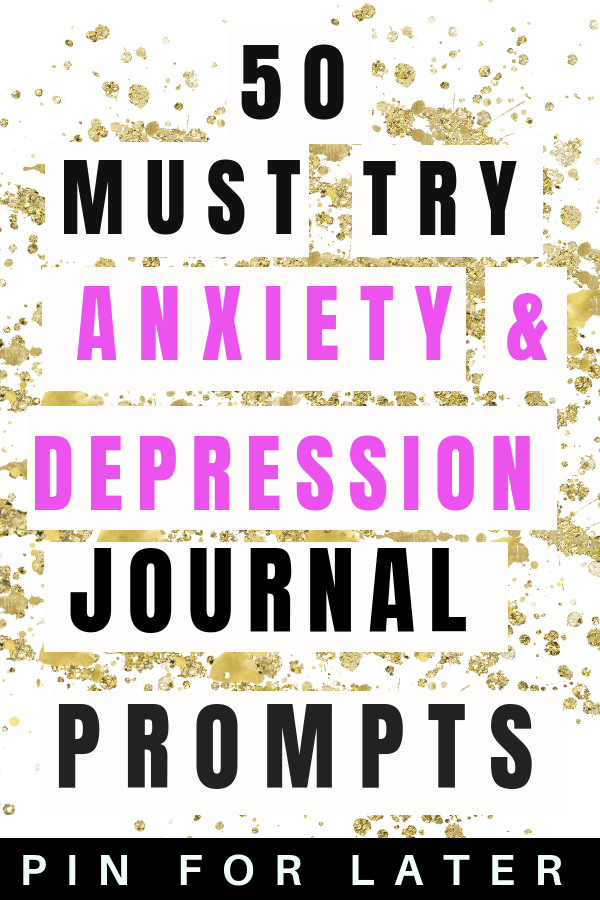 Journal Writing Prompts for Depression and Anxiety - Radical Transformation Project