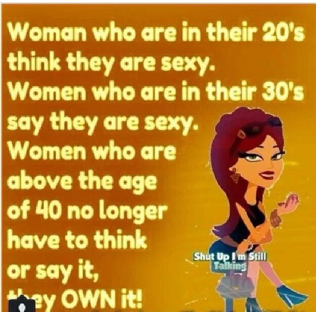 I Think So Life Begins At 40 40th Birthday Quotes Funny Dating Quotes Woman Quotes
