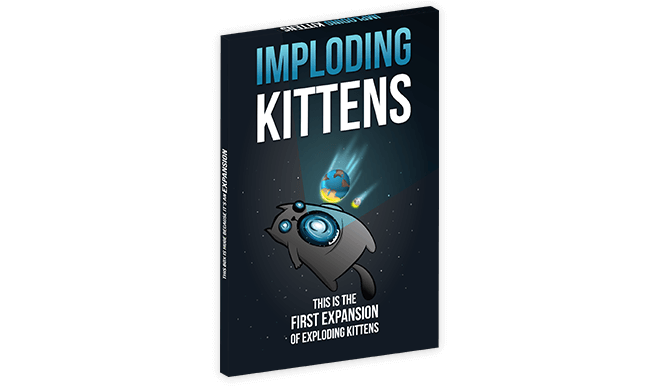 Imploding Kittens An Expansion Of Exploding Kittens Exploding Kittens The Expanse Kittens