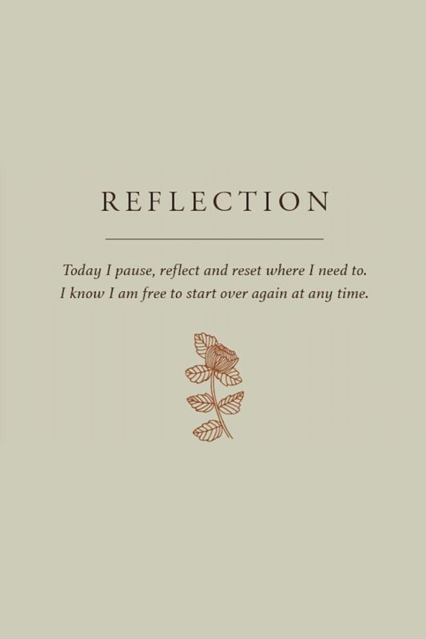 today I pause, reflect and reset  words  quotes in 5