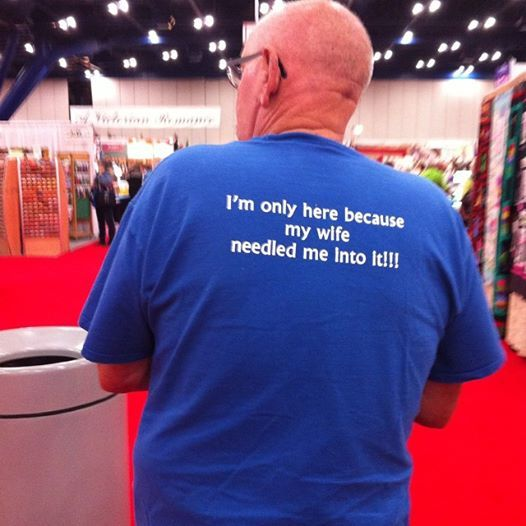 19f1c8ea How funny is this t-shirt I just have seen at #quiltfestival ? Another  great quilt for the hubby to wear at quilt shows.