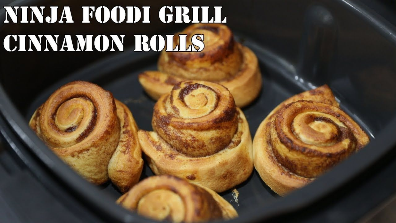 Baking cinnamon rolls in the ninja foodi grill youtube