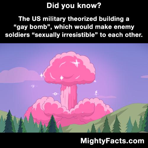 The gay bomb.