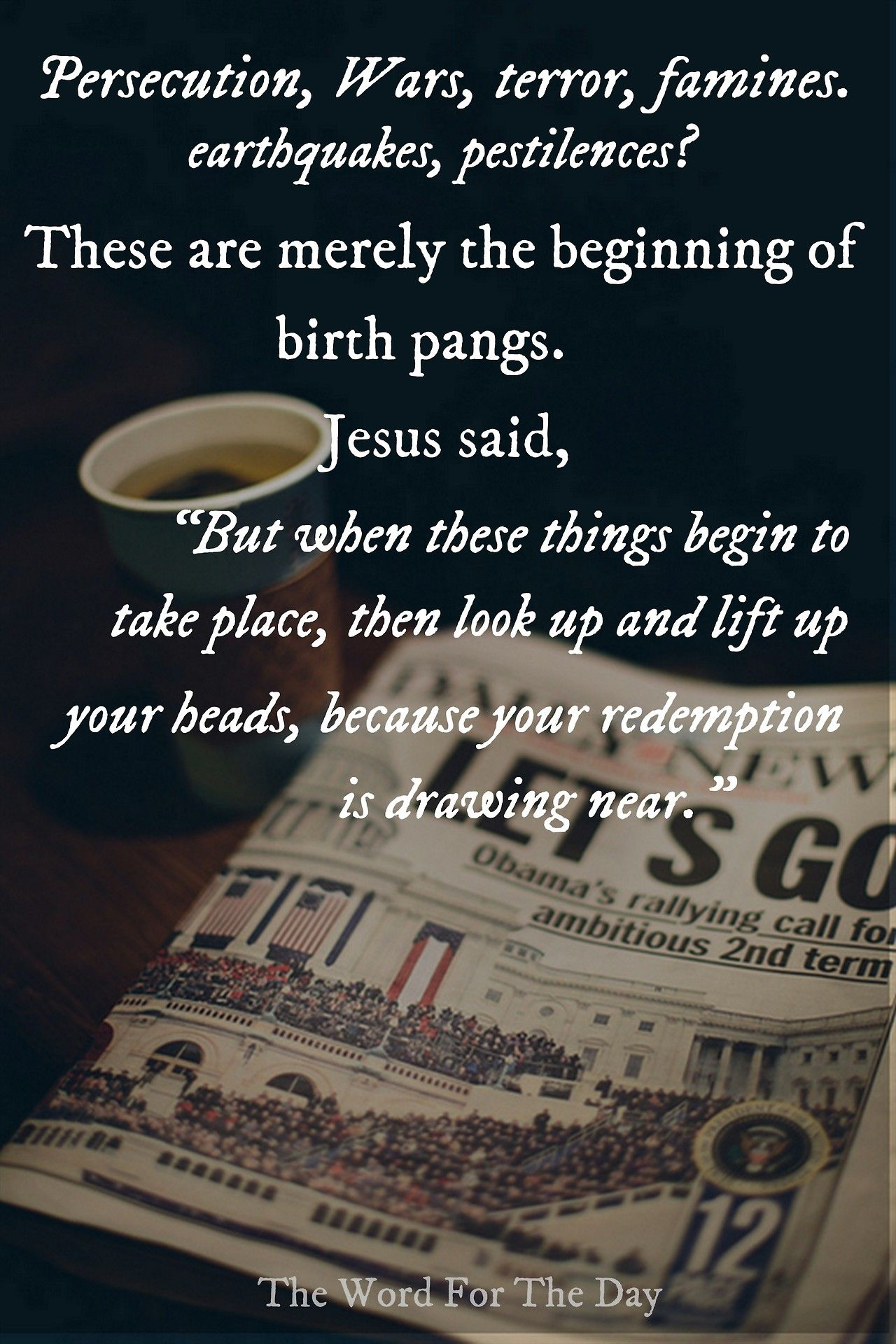 End Times Bible Verse Inspiration Jesus Quotes End Times Prophecy Bible Truth