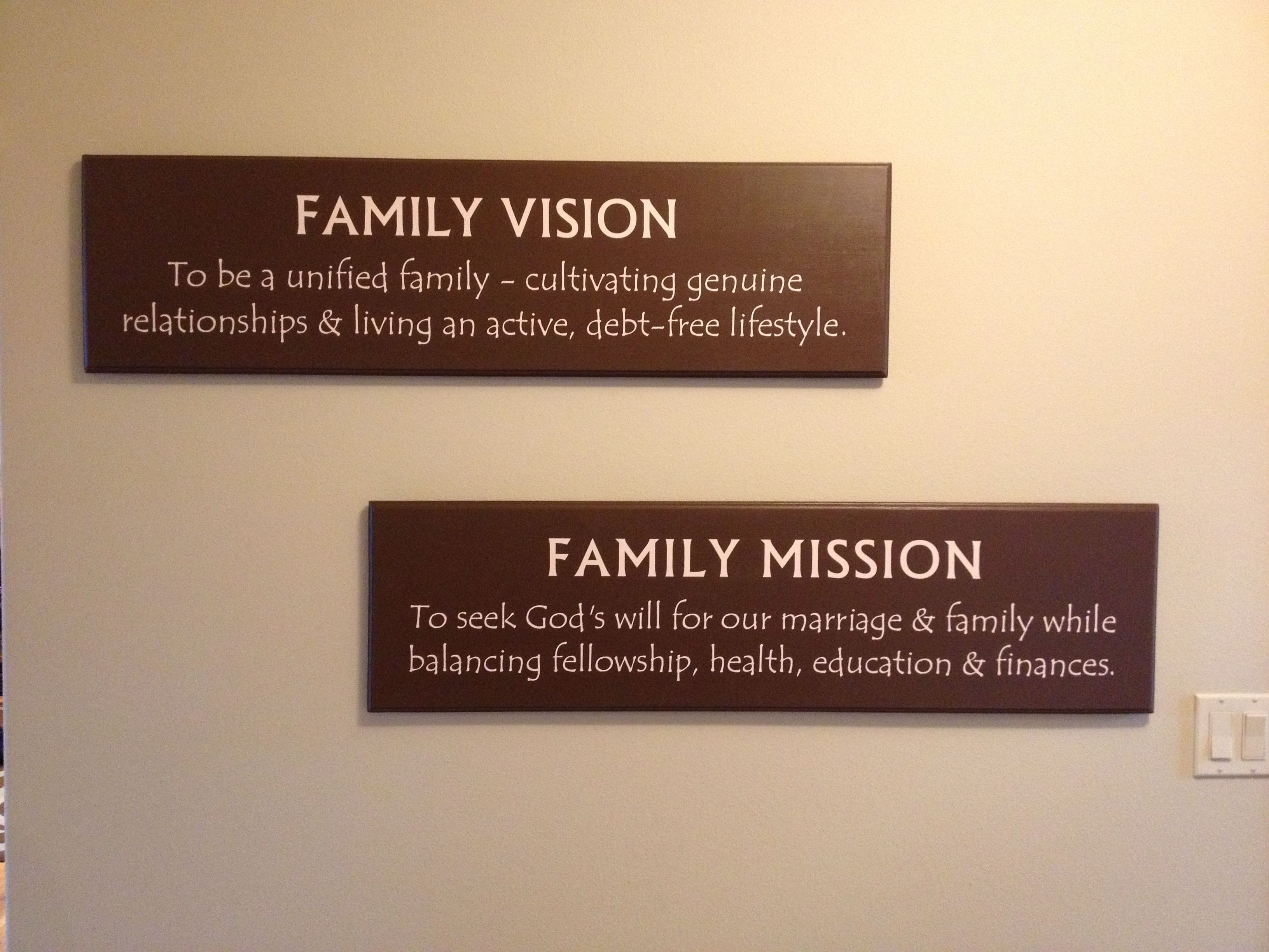 We Finally Finished Our Family Vision And Mission Statement