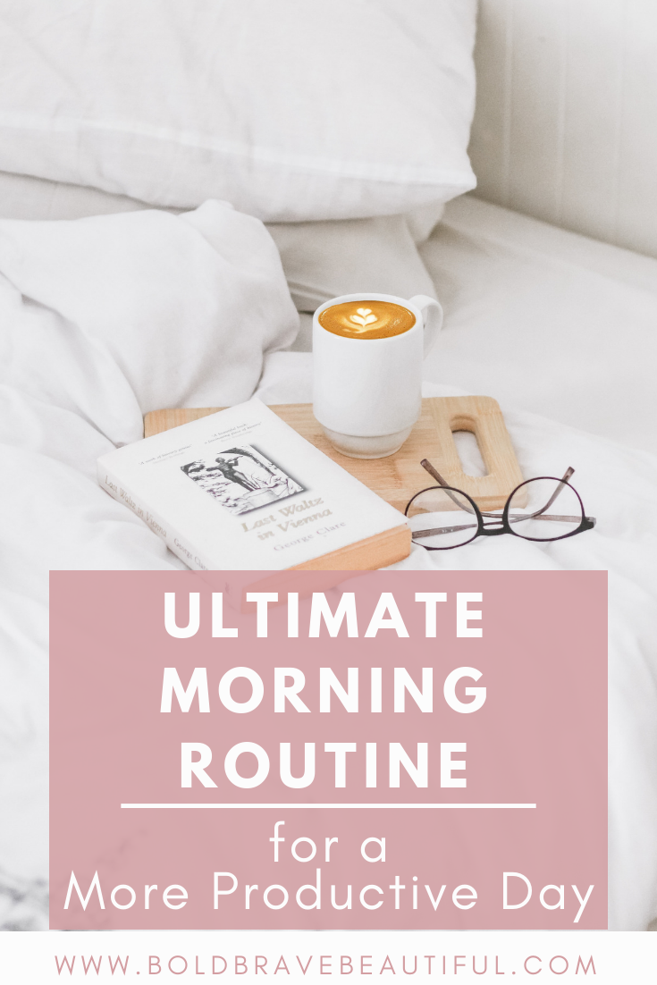 How to Have a More Productive Day: Ultimate Morning Routine #morningroutine