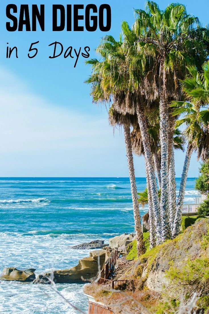San Diego in 5 Days -- the Vacation Mavens give great ...