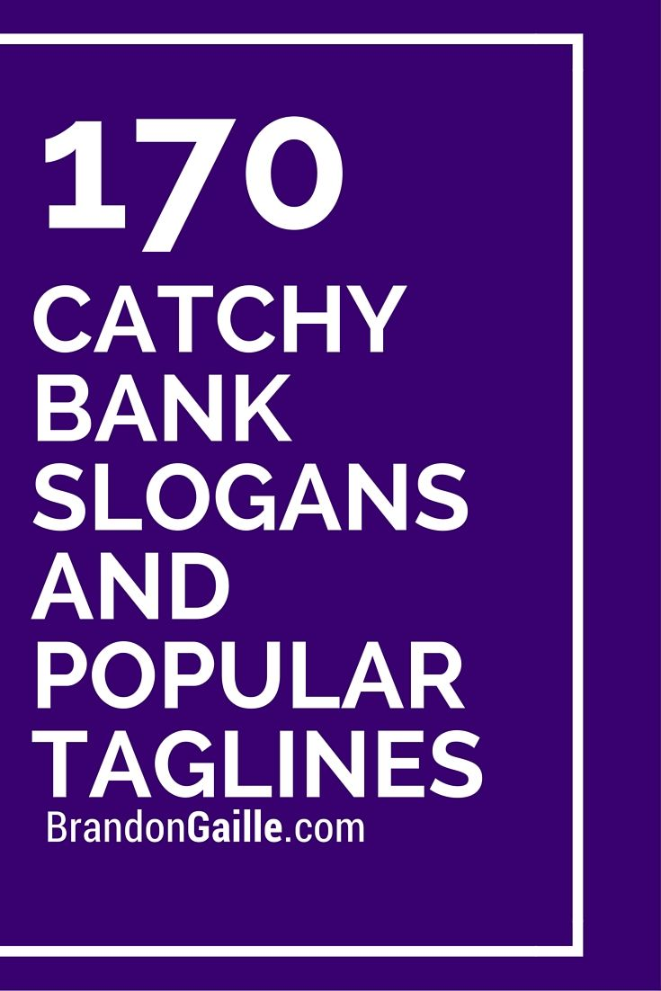 171 catchy bank slogans and popular taglines