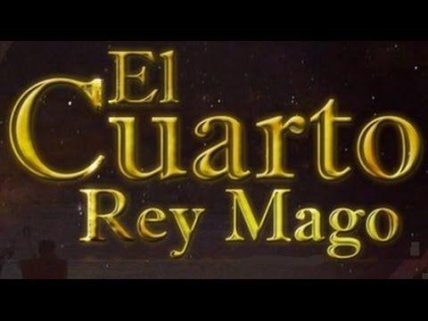 PELICULA CRISTIANA - EL CUARTO REY MAGO | you tube | Películas ...