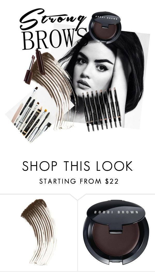 """Untitled #54"" by logancookz ❤ liked on Polyvore featuring beauty, Anastasia Beverly Hills, Bobbi Brown Cosmetics, BeautyTrend, strongbrows and boldeyebrows"