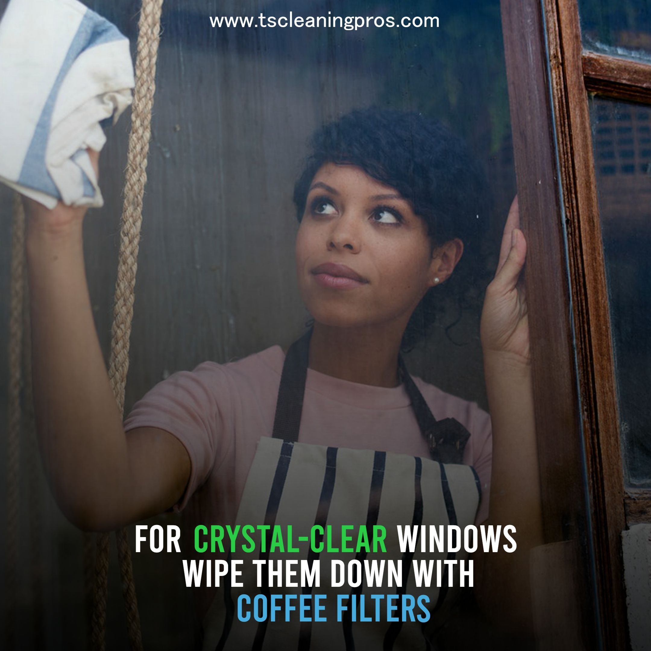 For Crystal Clear Windows Wipe Them Down With Coffee Filters Sneakpeak Cleaningmotivation Cleaninghouse Cl Clean House Cleaning Motivation Maid Service