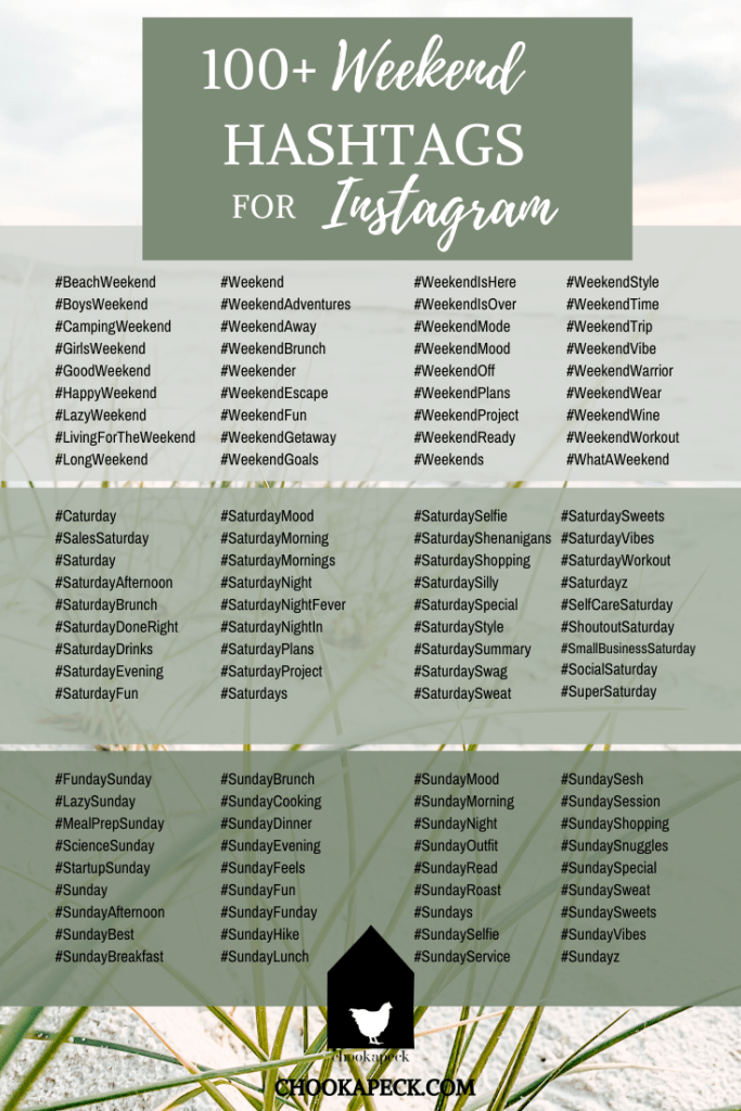 100+ Weekend hashtags for Instagram - Chookapeck