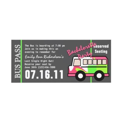 bachelorette party bus pass card  party bus nice and the general, party invitations