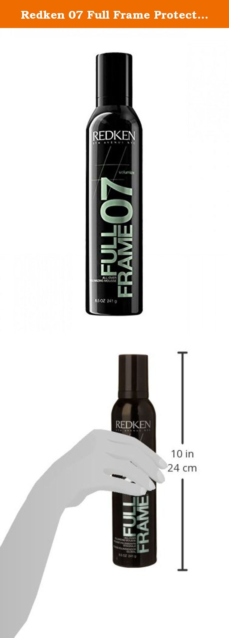 Redken 07 Full Frame Protective Volumizing Mousse, 8.5 Ounce. Redken ...