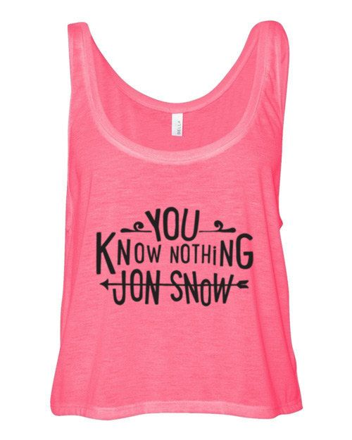 you know nothing Jon Snow. boxy crop flowy tank great for yoga or running with a cute bandeau underneath. show off those sexy abs.